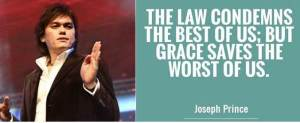 The Law condemns the best of us