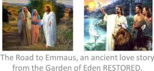Road to Emmaus Restoring Adam and Eve
