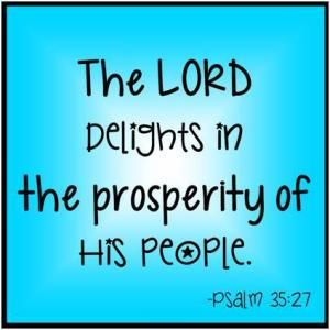 The Lord delight in the prosperity of His people